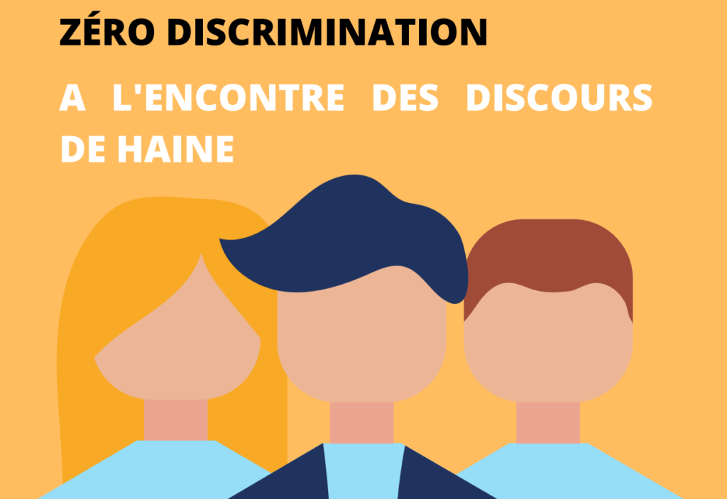zéro discrimination discours de haine pistes solidaires